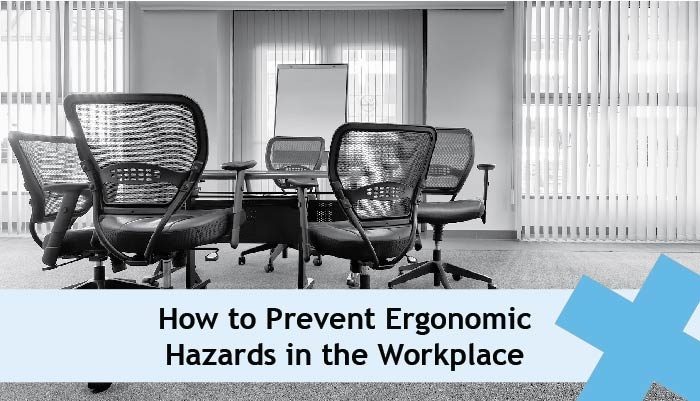 how to prevent ergonomic hazards in the workplace